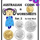 This is my second Pack of Australian Money Worksheets. It contains explanations worksheets about the coins 5c - $2 and 4 extra work it out sheets f...