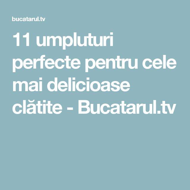 11 umpluturi perfecte pentru cele mai delicioase clătite - Bucatarul.tv