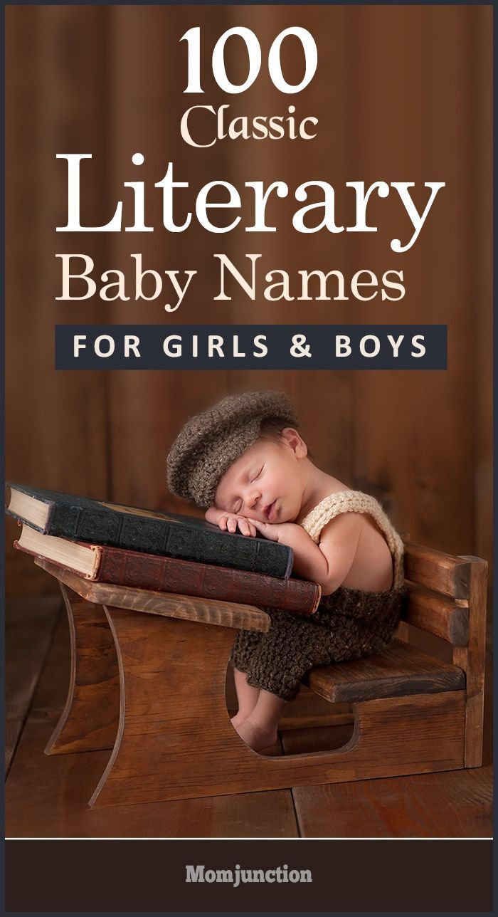 100 Classic Literary Baby Names For Girls And Boys