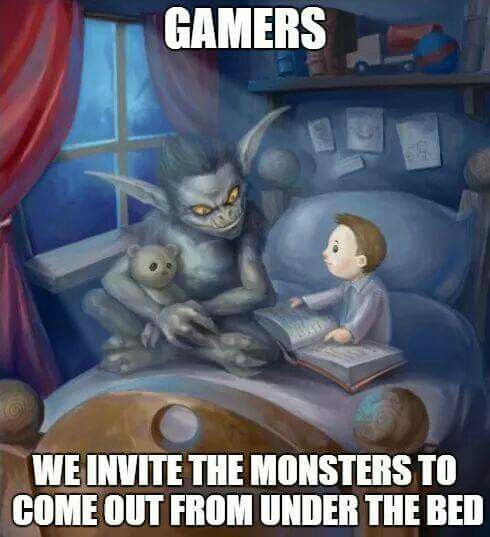 "My daughter would probably do this. We all play Diablo 3 and one gaming session we come across a menagerist goblin, which of course = pet. My little girl, 6, got Galthrak the Unhinged, who is basically just a a razor sharp teeth lined set of jaws on four legs. Her reaction? ""He's so cute"" :-D always a moment of pride and joy when she so firmly reminds me she's a gamer."