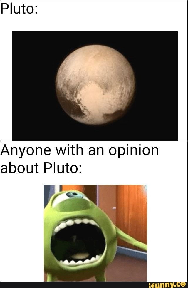 Anyone With An Opinion About Pluto Vg?? Ifunny Memes Popular Memes Pluto