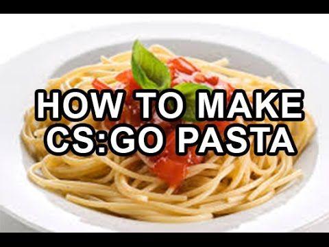 how to make csgo pasta