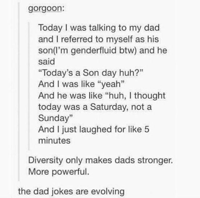 Genderfluid + dad jokes