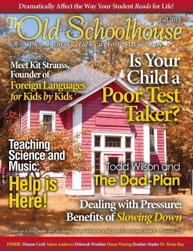 The Fall issue of The Old Schoolhouse Magazine is here.  Take a moment and read it online now for Free.--The Old Schoolhouse Magazine - Fall 2015 - Front Cover-AD http://www.thehomeschoolmagazine-digital.com/thehomeschoolmagazine/2015x4/?pg=1#pg1