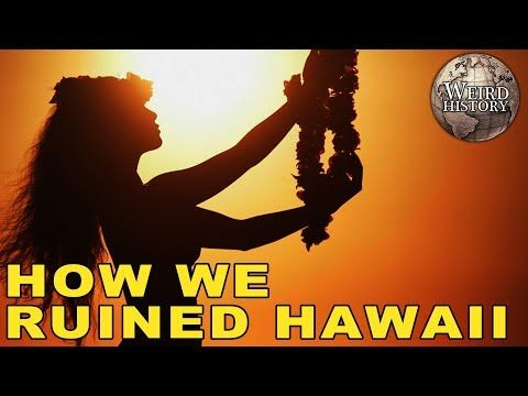 Here S How America Destroyed Hawaiian Culture Youtube Hawaiian