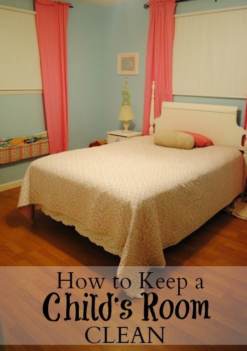 How to Keep a Child's Room Clean - We Got Real