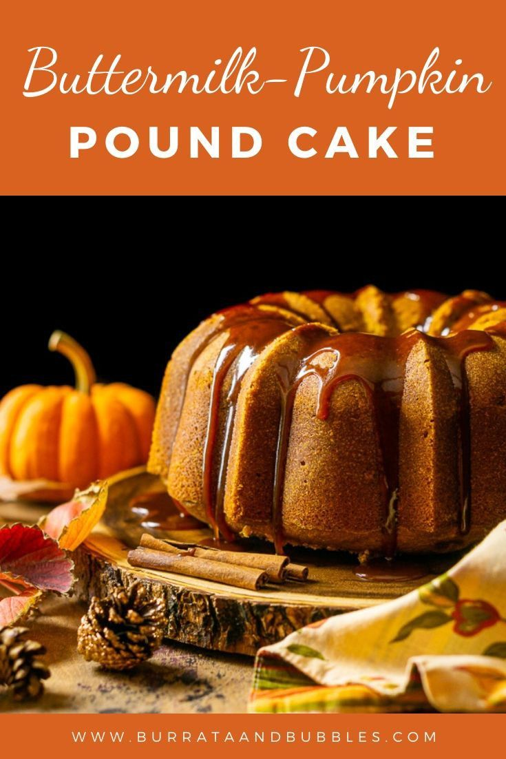This Buttermilk Pumpkin Pound Cake Will Be Your Never Favorite Fall Cake Recipe Everyone Lo Pumpkin Pound Cake Pumpkin Pound Cake Recipes Easy Pumpkin Dessert