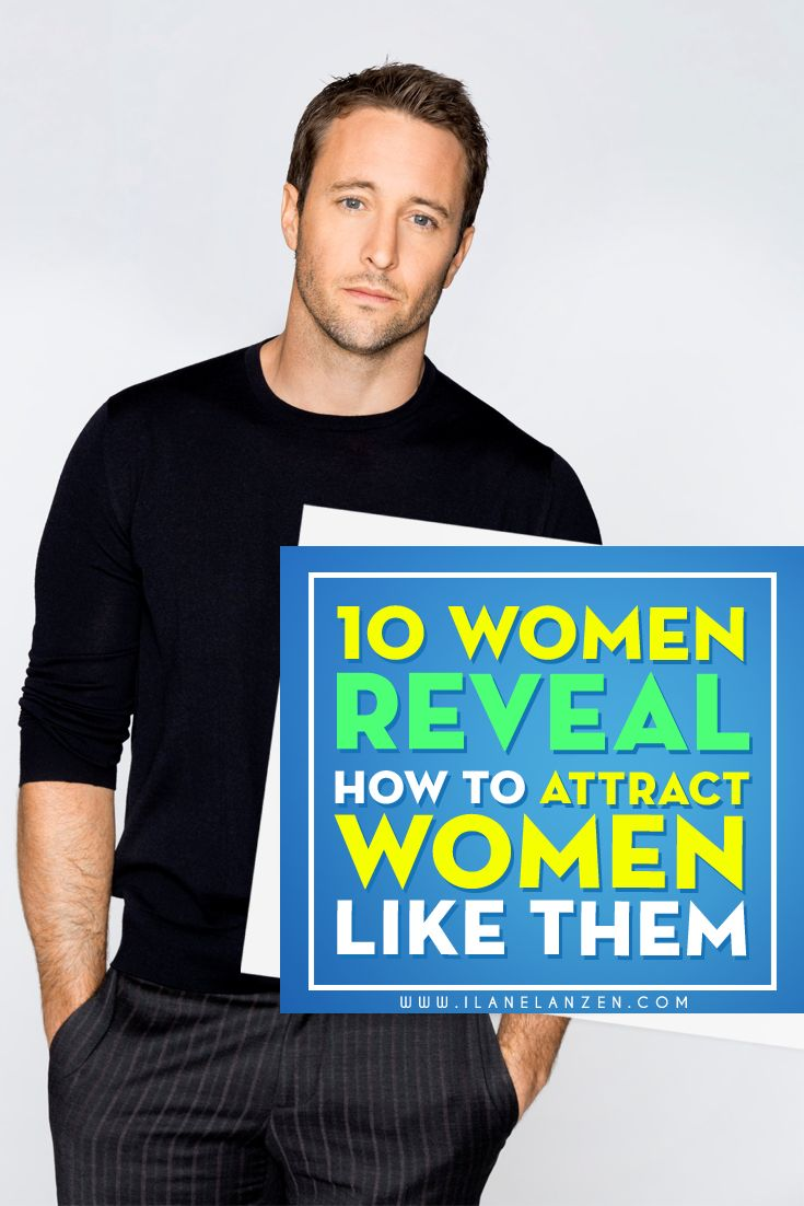 If you are a guy looking for a woman, then I urge you to stay on this article about how to attract women. I have a friend who writes for a dating blog for men, and she tells me that men are not very inclined to listen to a woman's advice when it comes to attraction in dating and relationships. To me, that's crazy! Who better to get advice from on how to attract women than women themselves | http://www.ilanelanzen.com/loveandrelationships/10-women-reveal-how-to-attract-women-like-them/