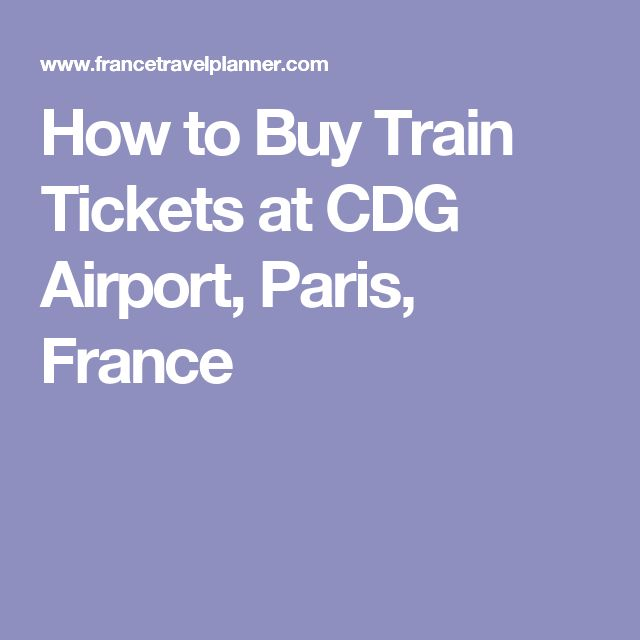 How to Buy Train Tickets at CDG Airport, Paris, France
