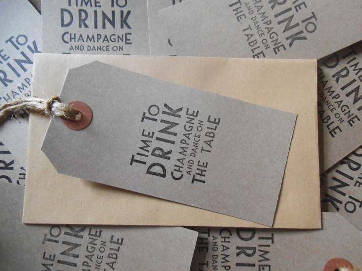 10 vintage deco 'time to drink champagne and dance on the table' tags,wedding,save the date,birthday invitations. £2.49, via Etsy.