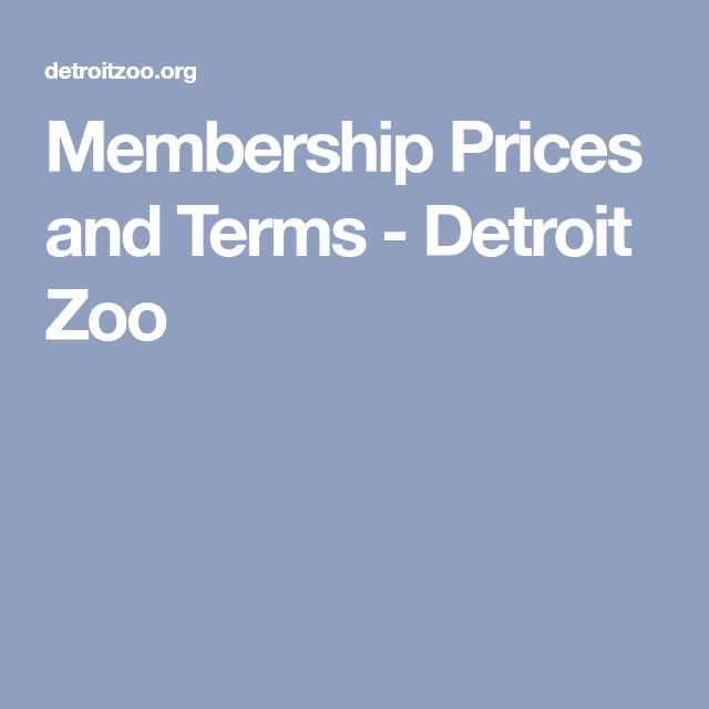 Membership Prices and Terms - Detroit Zoo