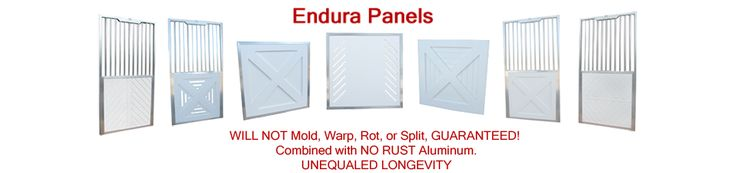 Endura Panel Horse Stall Doors & Gates provide durability, unique styling, and expanded choices for your Stable or Barns! They have excellent insulation properties, impervious to water, mold, mildew and WILL NOT warp, rot or split! Starting @ $353.00