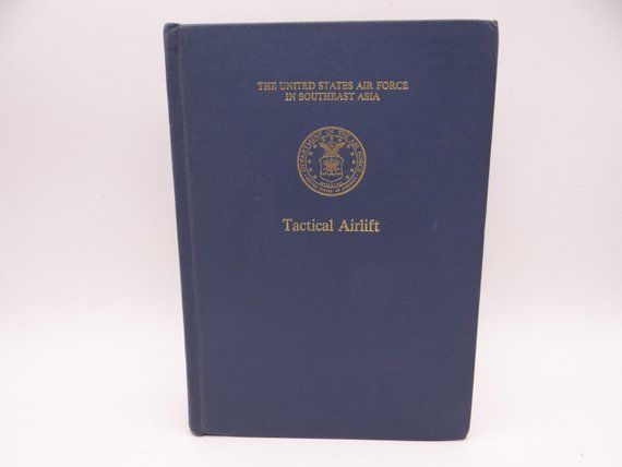 346ee05fc5d0f First Edition Vintage The United States Air Force in Southeast Asia ...