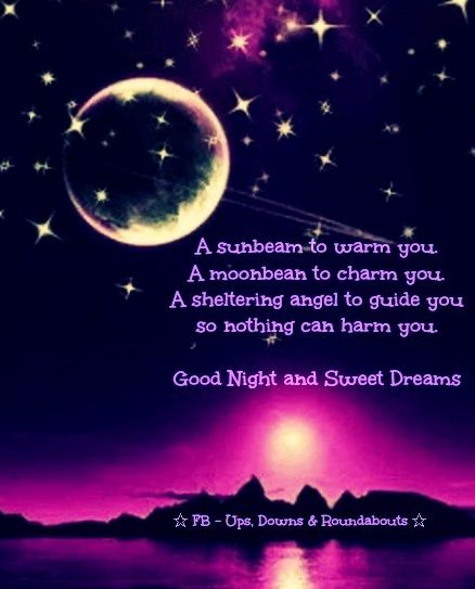 Good night and sweet dreams quote via Ups, Downs, & Roundabouts at www.facebook.com/UpsDownsRoundabouts