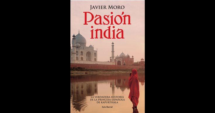 Pasión india por Javier Moro en iBooks