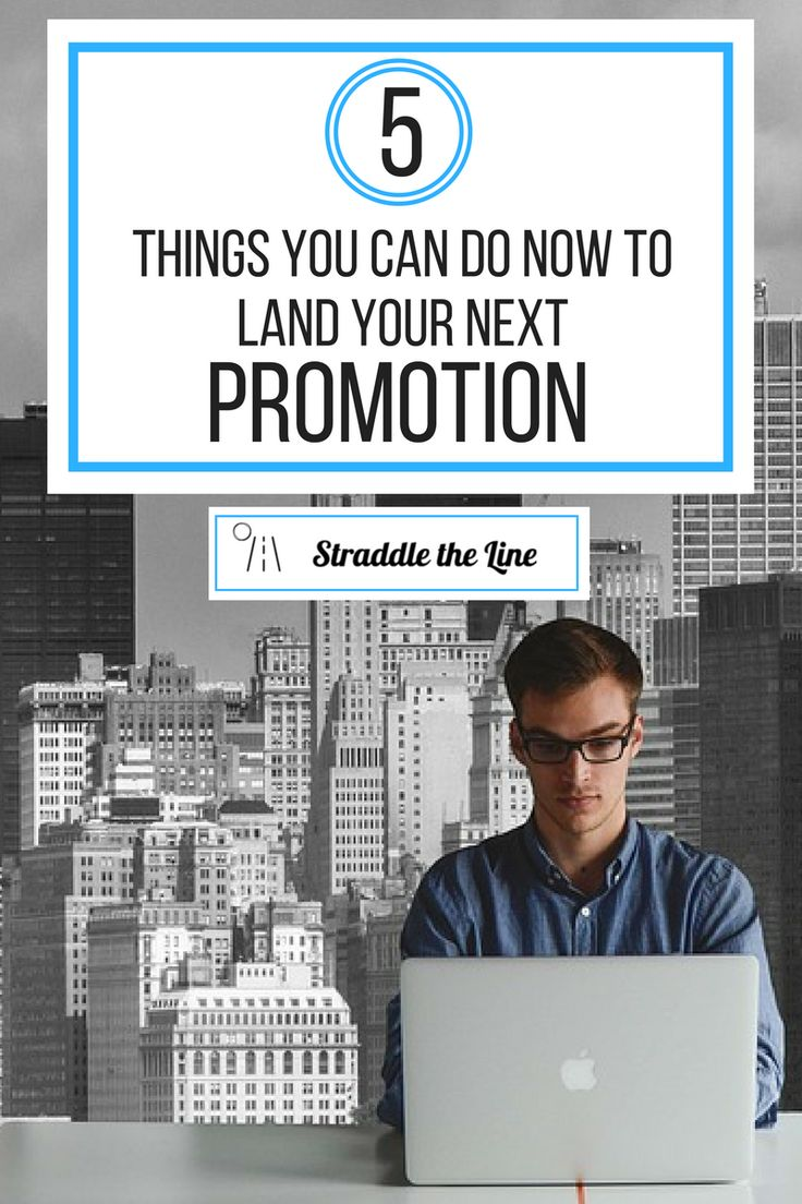 Tips on things you can do now to get that next promotion and take your career to the next level.