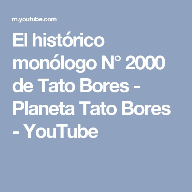 El histórico monólogo N° 2000 de Tato Bores - Planeta Tato Bores - YouTube