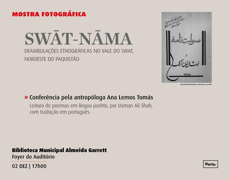 Swat-Nama deambulações etnográficas no noroeste do Paquistão: conferência com Ana Tomás