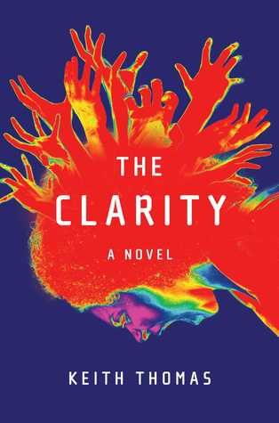 Read And Download The Clarity PDF EPub Book Online By Keith Thomas