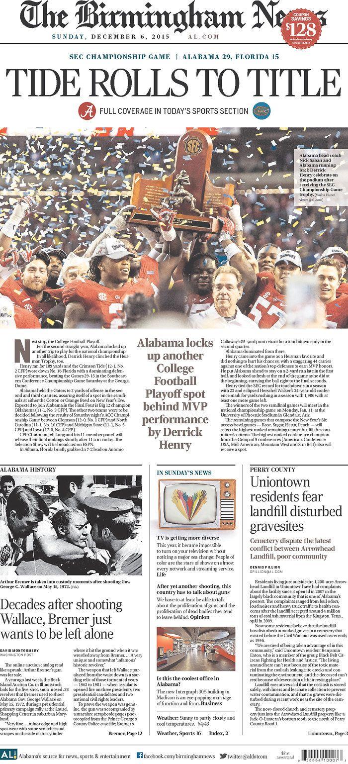 "Alabama SEC Champs Front Pages | Newseum - The Birmigham News ""Tide Rolls to Title"" | #SECATL #UFvsBAMA #UFvsALA #Alabama #RollTide #BuiltByBama #Bama #BamaNation #CrimsonTide #RTR #Tide #RammerJammer #SEC #SECChampionship"