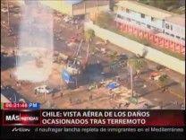 Los Daños Ocasionados En Chile Tras Terremoto Vistos Desde El Aire #Video