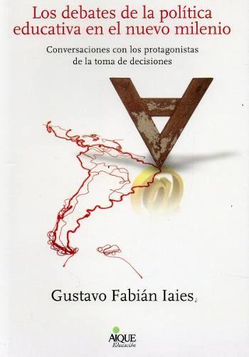 Debates De La Política Educativa Gustavo Iaies (ai) - $ 230,00