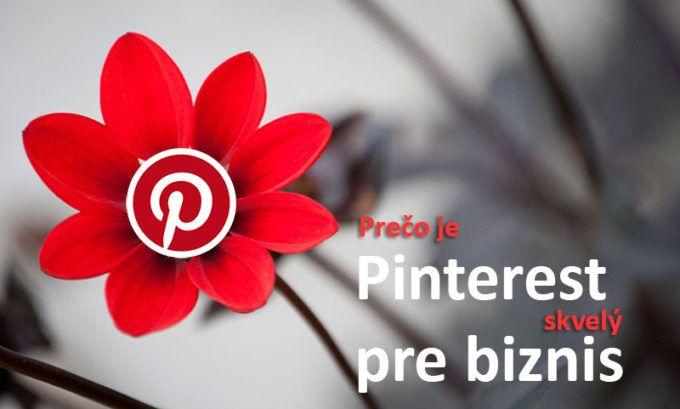 Prečo je Pinterest skvelý pre biznis?