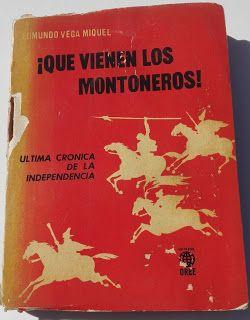 Paraíso del Libro Usado: Que Vienen Los Montoneros,ultima Crónica De La Ind...