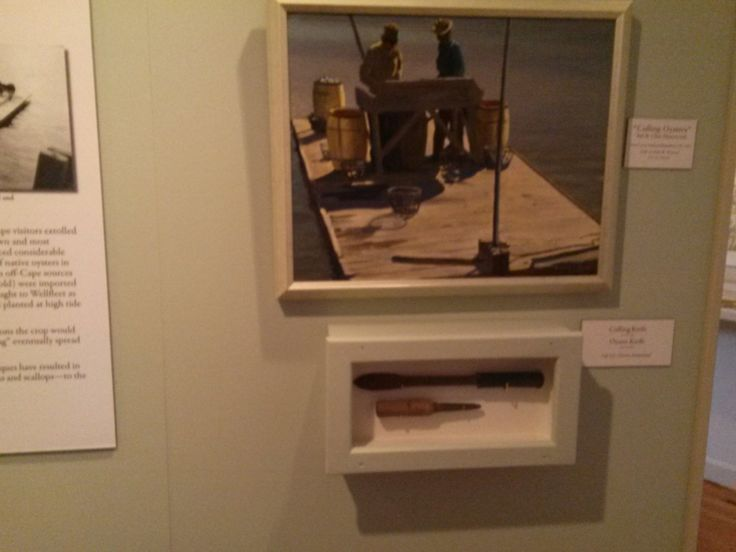 """Painting """"Culling Oysters"""" above a Culling Knife and an Oyster Knife. Photo taken 2014 in the Fishing Gallery at Atwood House Museum, Chatham, MA. #fishing, #culling, #oyster, #knife, #chatham, #chathamhistoricalsociety, #atwoodhouse, #capecod"""