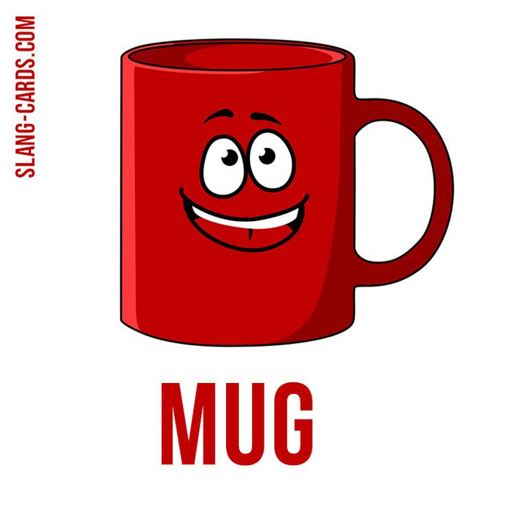 """Hello guys!  Our #slang word of the day is """"Mug"""", which means """"a face"""". That's what we've found about its origin: """"Mug"""" has been used as a noun to describe the face and as a verb of the word """"grimace"""" since the 17th century. It most likely derives from """"mugg,"""" a Scandinavian word for a drinking vessel. In the 17th and 18th centuries, mugs were often decorated with cartoonishly-drawn human faces. This may have led to the use of """"mug"""" as a synonym for an ugly face."""""""