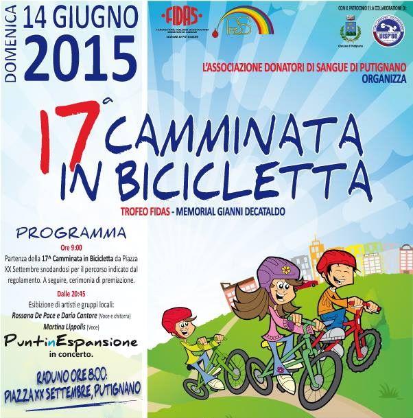 """L'associazione donatori di sangue di Putignano FPDS-FIDAS, organizza per domenica 14 giugno 2015, la 17ª Camminata in bicicletta """"Trofeo FIDAS – Memorial Gianni Decataldo"""""""