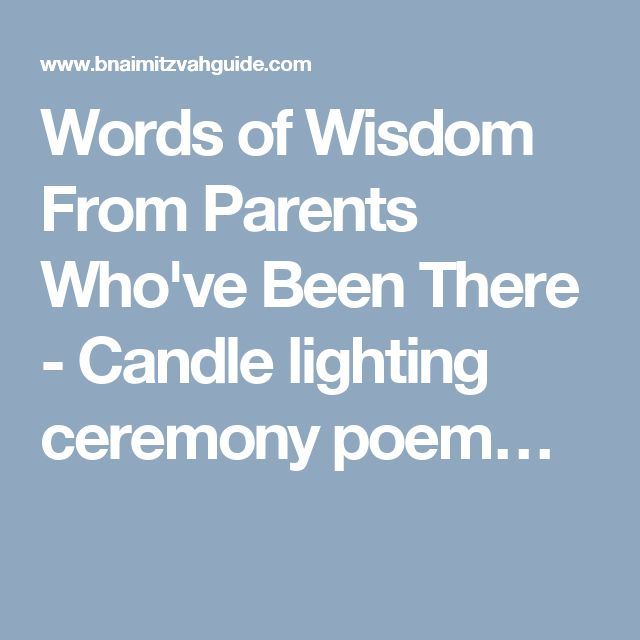 Words Of Wisdom From Parents Who Ve Been There Candle