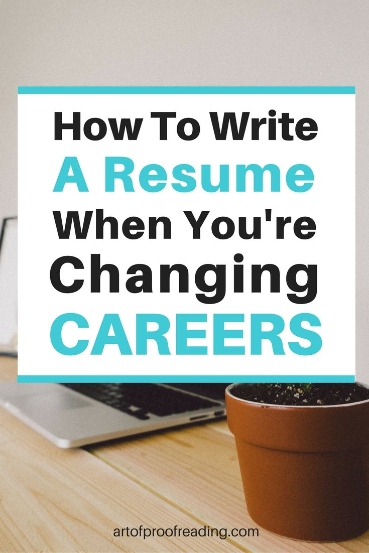 Get tips and advice on how to write a resume when you're changing careers.