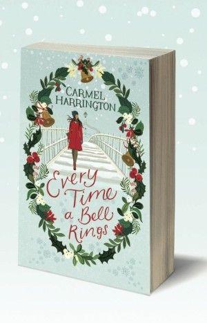 Carmel Harrington's Book: Every Time a Bell Rings