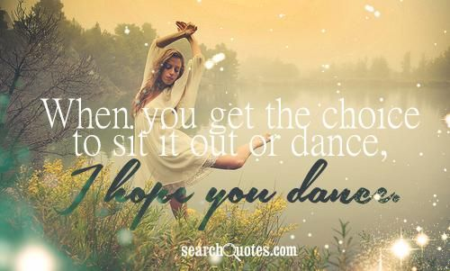 "10+ Images About ""I Hope You Dance"" Quotes Of Love, Dreams"