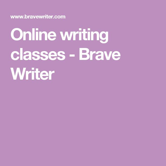 Online writing classes - Brave Writer