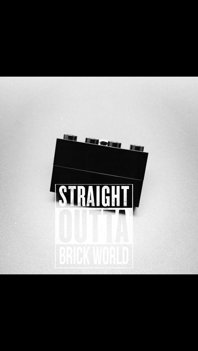 Straight Outta BRICK World