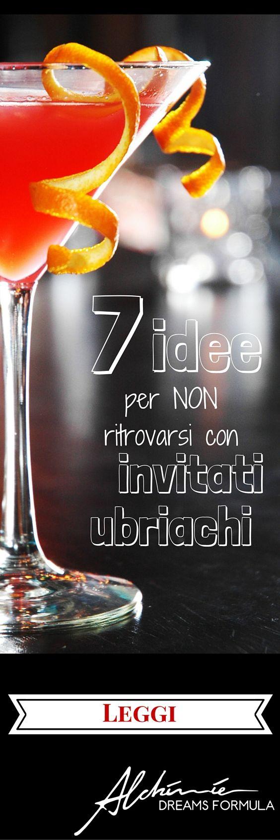 7 strategie per evitare di trovarsi con invitati ubriachi al matrimonio. Una situazione pericolosa per loro e deleteria per l'eleganza del vostro evento