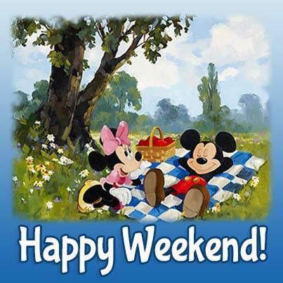 Happy Weekend!   Happy weekend, Mickey and friends, Good ...