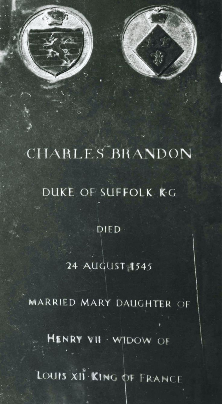 Charles Brandon's (1st Duke of Suffolk) tomb at St George's Chapel, Windsor Castle. He was buried there at King Henry VIII's expense. (1484-1545)
