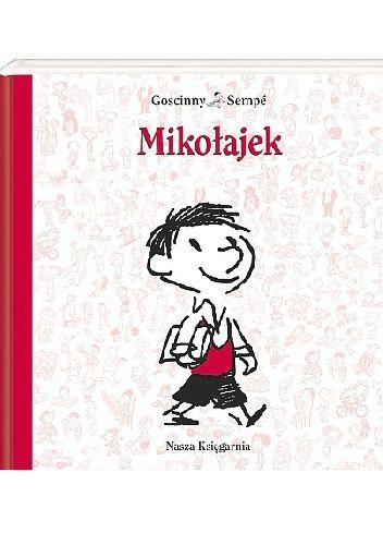 Okładka książki Mikołajek. Dla dzieci w wieku 8- 10 lat.