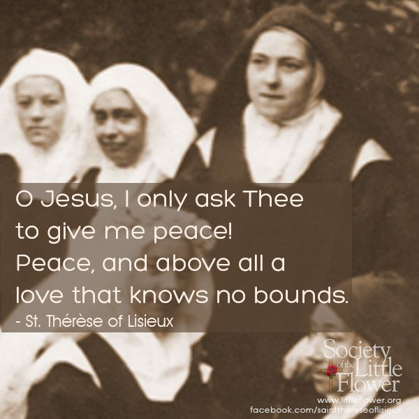 St. Therese Daily Inspiration: Jesus I Only Ask Thee