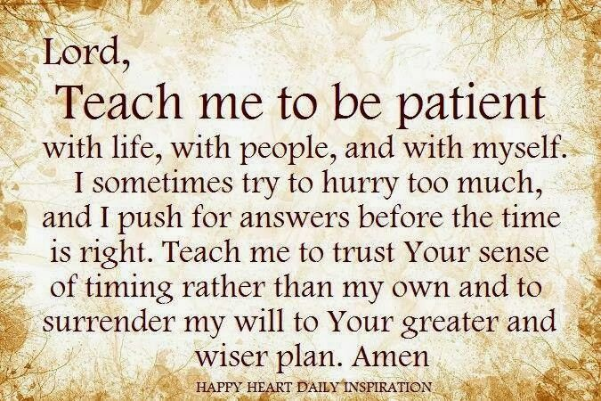 Patience... be careful praying for patience because more times than not, the Lord will give you plenty of reasons to need patience, so that you can learn it on your own ;) it's happened to me