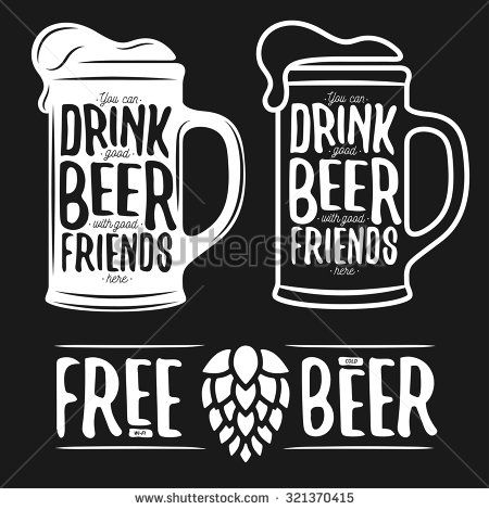 Set of beer typography vintage prints. Quotes about beer. Free wi-fi. Cold beer. Vector illustration. - stock vector