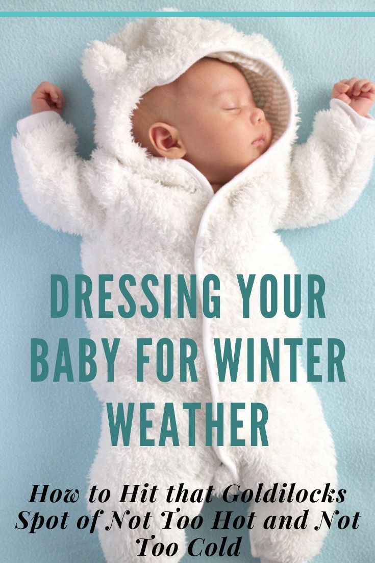 10 Tips For Dressing Baby For Winter In 2020 Winter Baby Clothes Baby Winter Dress