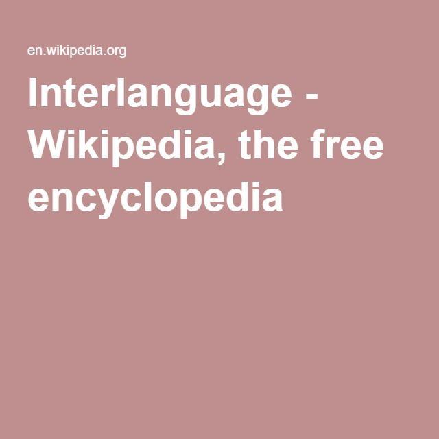 Interlanguage - Wikipedia, the free encyclopedia