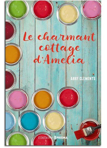 Roman: Le Charmant Cottage d'Amelia – par Abby Clements