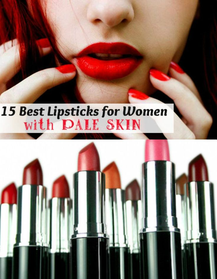 The Lipsticks Are Right for Those Who Have Fair Skin