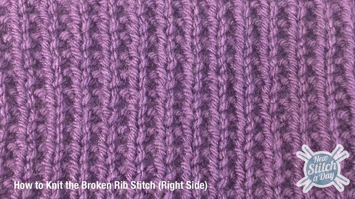 How to Knit the Broken Rib Stitch ~ Row 1 (RS): Knit; Row 2: K1 *p1, k1; rep ...