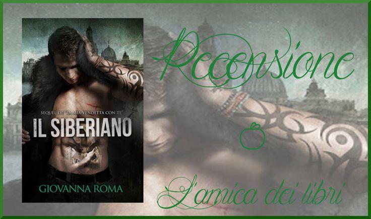La prima recensione su blog per il #darkromance #IlSiberiano Amica dei libri.